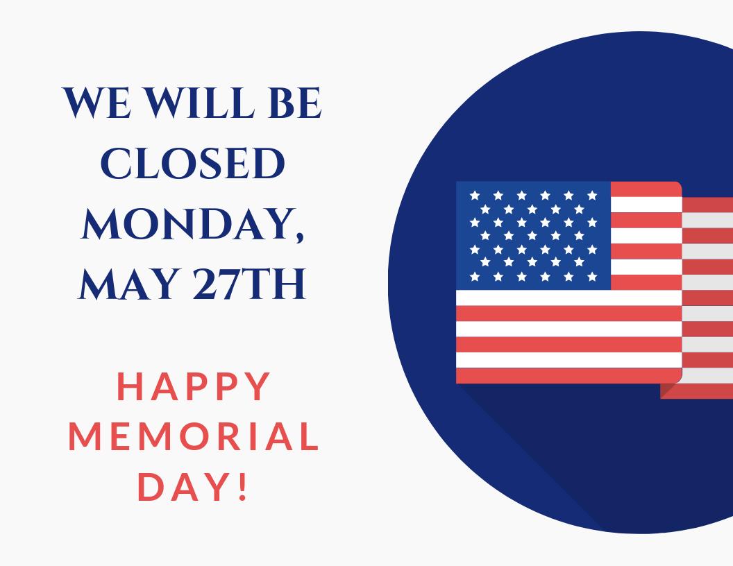 Memorial day closure notice