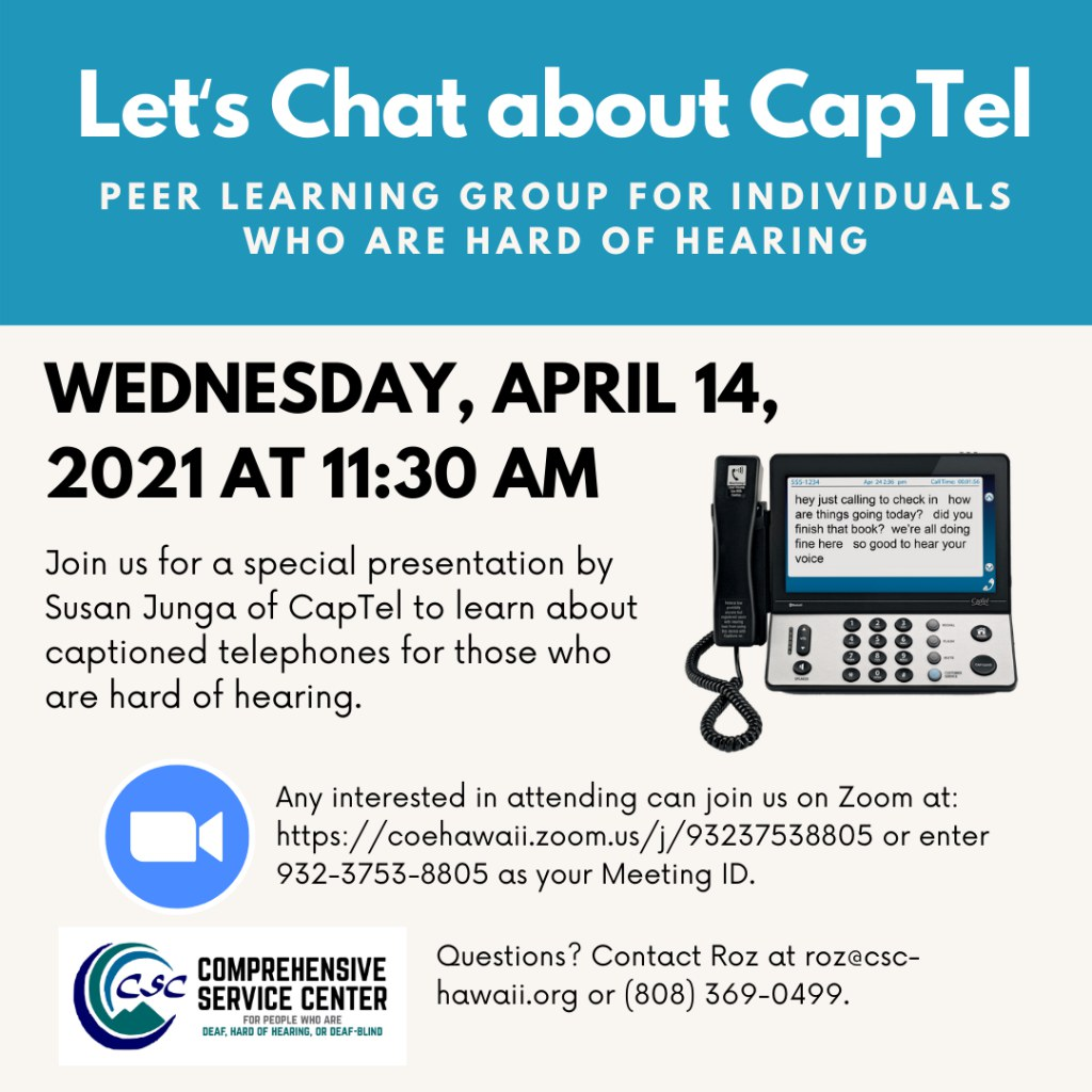 Let's Chat About Captel: Peer Learning Group for Individuals Who are Hard of Hearing