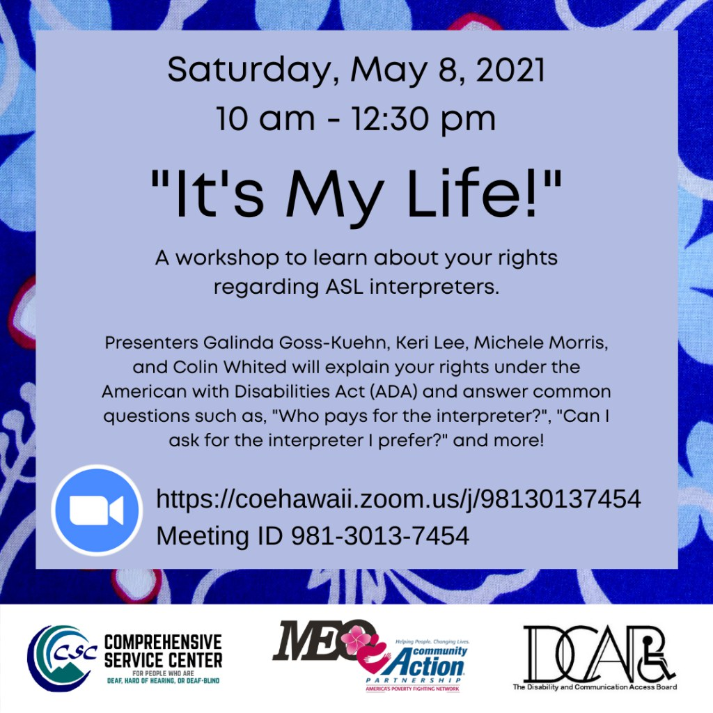 It's My Life: A Workshop to learn about your rights regarding ASL interpreters