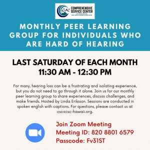Monthly Peer Learning Group for Individuals Who are Hard of Hearing