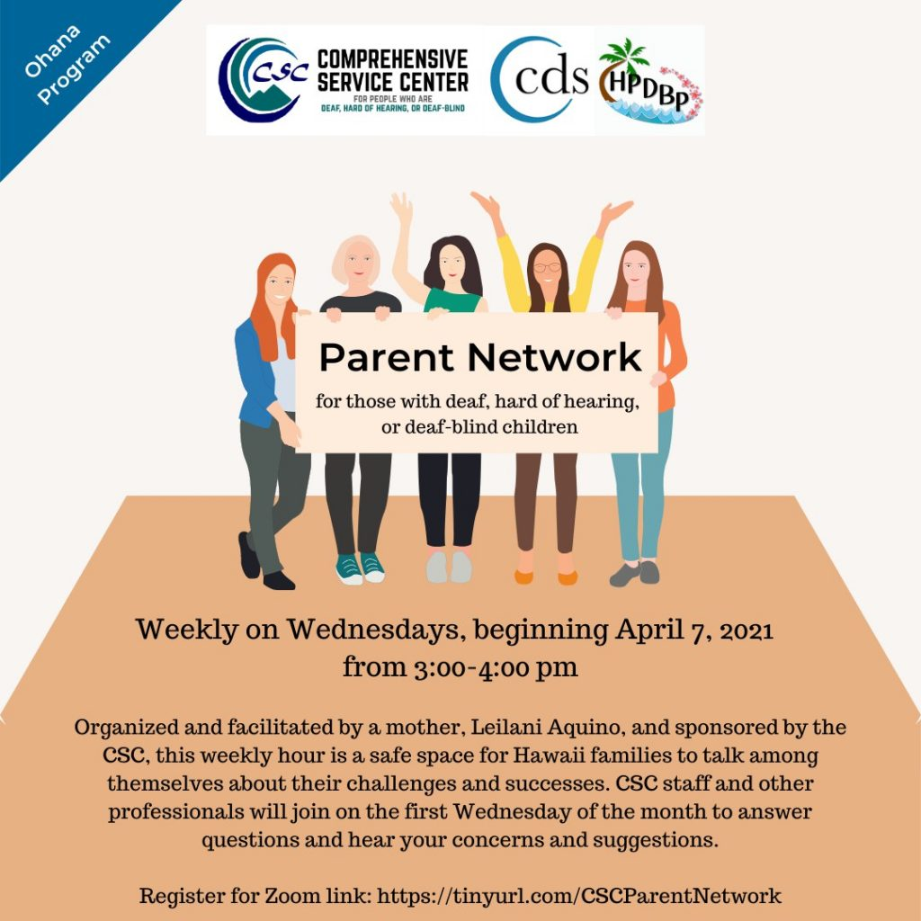 Parent Network for those with d eaf, hard of hearing, or deaf-blind children
